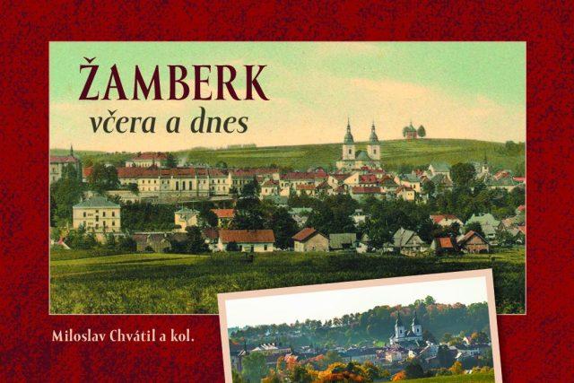 Ukázka nové knihy Žamberk včera a dnes